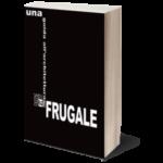 Una guida all'architettura frugale