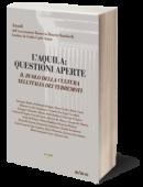 L'Aquila: questioni aperte