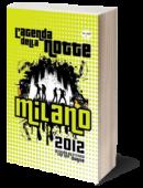 Agenda della notte 2012, Milano