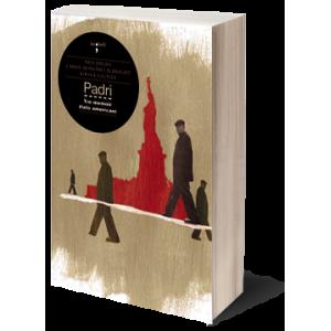 Padri. Tre memoir italoamericani