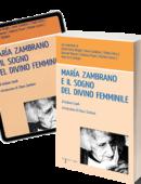 María Zambrano e il sogno del divino femminile