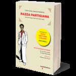 Razza Partigiana. Storia di Giorgio Marincola