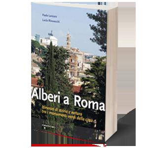 Alberi a Roma. Presentazione