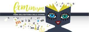 Feminism. Fiera dell'Editoria delle Donne @ (RM) Casa Internazionale delle Donne | Roma | Lazio | Italia