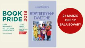Ritratti di donne da vecchie a Book Pride @ (MI) Sala Bovary di Book Pride | Milano | Lombardia | Italia