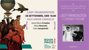 Lady Frankenstein a BookPride Genova @ (GE) Palazzo Ducale - Sala Minor Consiglio | Genova | Liguria | Italia
