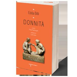 Donnità. La poesia di Edda Billi alla Casa delle Donne di Roma