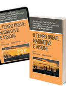 Il tempo breve: narrative e visioni
