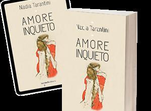Amore inquieto di Nadia Tarantini a Livorno