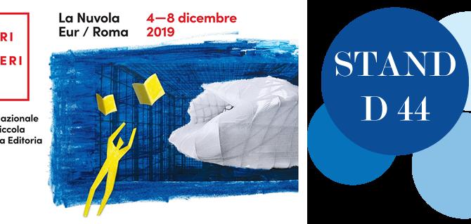 Ci vediamo allo STAND D44 di Più Libri Più Liberi a Roma dal 4 all'8 dicembre!
